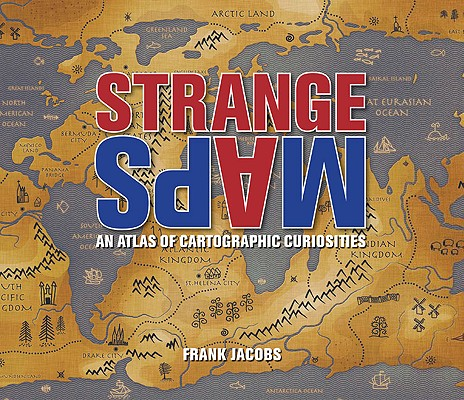 Strange Maps By Jacobs, Frank