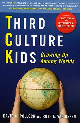 Third Culture Kids By Pollock, David C./ Van Reken, Ruth E.